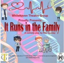 Whitehaven Theatre Group - It Runs in the Family